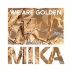 mika - we are golden backing track